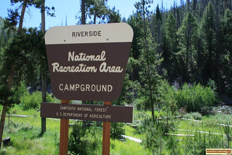 The sign at the entrance to Riverside Campground NE of Stanley, Idaho.